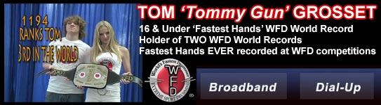 WFD Champion Tom 'Tommy Gun' Grosset - Fastest hands Ever Recorded